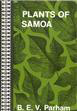 Plants of Samoa : a guide to their local and scientific names with authorities; with notes on their uses, domestic,...